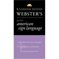 Random House Webster's: Pocket American Sign Language Dictionary