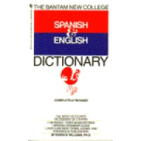 Bantam New Collge Spanish and English Dictionary