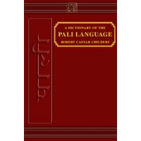 A Dictionary of the Pali Language