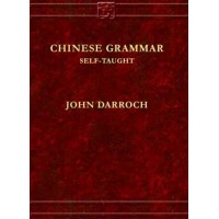 Chinese Grammar Self-Taught by John Darroch (Hardcover)