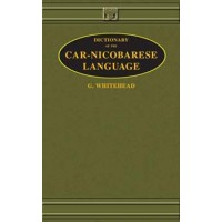 Dictionary of the Car-Nicobarese Language by G. Whitehead (Hardcover)