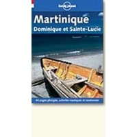 Lonely Planet Travel Guide: Martinique, Dominique et Sainte - Lucie