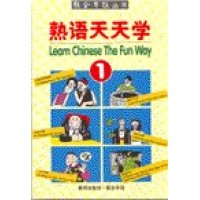 Learn Chinese the Fun Way (Volume I)