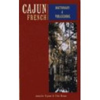 Cajun French-English, English-Cajun French Dictionary and Phrasebook (Paperback)