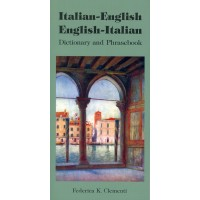 Italian-English/English-Italian Dictionary and Phrasebook