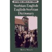 Sorbian (Wendish)-English / English-Sorbian (Wendish) Dictionary: Hippocrene Concise Dictionary