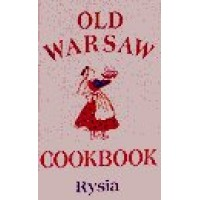 Hippocrene - Old Warsaw Cookbook