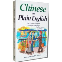 Chinese in Plain English: The Easiest Way to Learn the Language