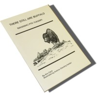 There still are Buffalo (Nahanhci Pte Yukanpi) (Paperback)