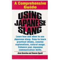 Tuttle - Using Japanese Slang