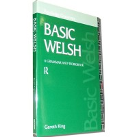 Routledge Welsh - Basic Welsh - A Grammar and Handbook