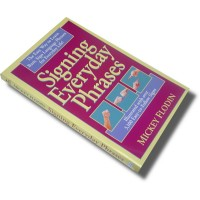 Signing Everyday Phrases (Paperback)
