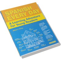 Spanish Every day: A Learning Adventure for Young Readers (Paperback)