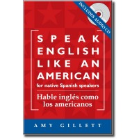 Speak English Like an American for Native Spanish Speakers