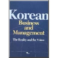 Korean Business and Management - The Reality and the Vision, ed.