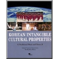 Korean Intangible Cultural Properties - Traditional Music and Dance