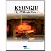 Kyongju - City of Millennial History