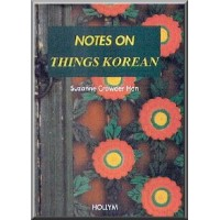 Notes on Things Korean (Softcover)