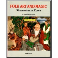 Folk Art and Magic - Shamanism in Korea