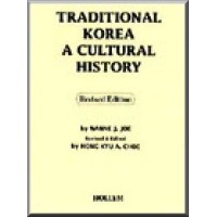 Traditional Korea - A Cultural History