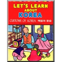 Let's Learn about Korea - Customs of Korea in Korean & English