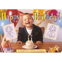 Happy Birthday! A Beginners Book of Signs (Board book)