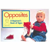 Opuestos: Un Libro De Se�as Para Los Bebes (Spanish Edition) (Board book)