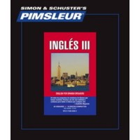 Pimsleur ESL Comprehensive Spanish III (30 lesson) Audio CD