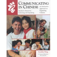 Communicating in Chinese - Student's Book for Listening and Speaking