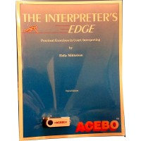 Interpreter's Edge, Third Edition- Spanish,The (Book & Audio CDs)