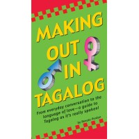Making out in Tagalog: From Everyday Conversation to the Language of Love
