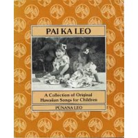 Pai Ka Leo (Hawaiian Songs for Children)