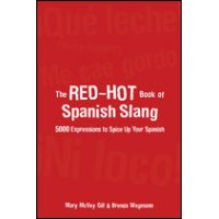 The Red-Hot Book of Spanish Slang