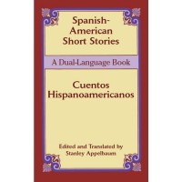 Spanish-Amerian Short Stories / Cuento Hispanoamericanos (Book)