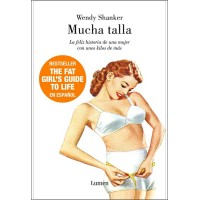 Mucha Talla / The Fat Girl's Guide to Life (HC)