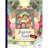 Joyeux Noël - Learning Songs and Traditions in French (Book & CD)