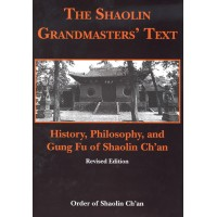 The Shaolin Grandmasters' Text (HC)