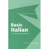 Basic Italian - A Grammar & Workbook