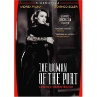 The Woman fo the Port (Spanish DVD)