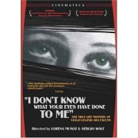 I Don't Know What Your Eyes Have Done To Me (Spanish DVD)