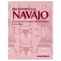 Breakthrough Navajo - An Introductory Course (Textbook & Audio CDs)