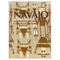 Speak Navajo - Intermediate (Textbook & Audio CDs)