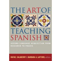 The Art of Teaching Spanish (Paperback)