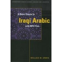 A Basic Course in Iraqi Arabic with MP3 Audio Files (Paperback with CD)