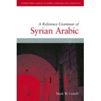A Reference Grammar of Syrian Arabic with Audio CD