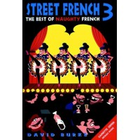 Street French 3 - The Best of Naughty French
