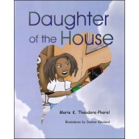 Daughter of the House by Ketsia Theodore