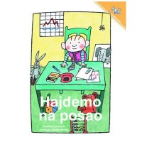Hajdemo na Posao / Let's Go to Work (Paperback) - Serbian