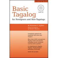 Basic Tagalog for Foreigners and Non-Tagalogs (Book & Audio CD) 2nd Edition