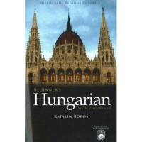 Beginner's Hungarian (Hippocrene Beginner's Series) with 2 Audio CDs and Book